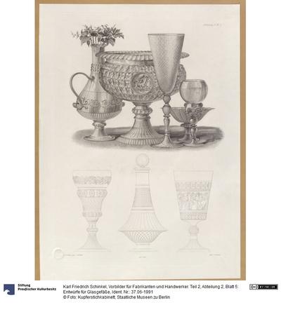 Vorbilder für Fabrikanten und Handwerker. Teil 2, Abteilung 2, Blatt 5: Entwürfe für Glasgefäße
