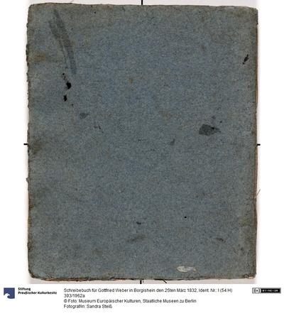 Schreibebuch für Gottfried Weber in Borgishein den 25ten März 1832