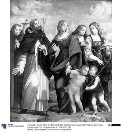 Maria mit dem Kind, dem Johannesknaben und den Heiligen Dominkus, Franciskus von Assisi, Agnes und Maria Magdalena