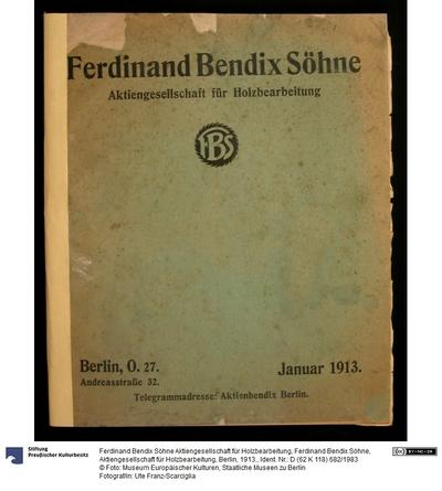 Ferdinand Bendix Söhne, Aktiengesellschaft für Holzbearbeitung, Berlin, 1913.