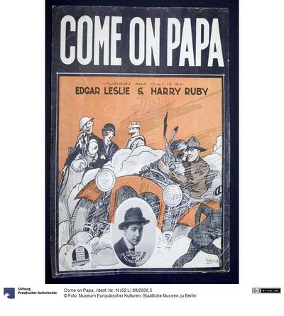 Come on Papa.
