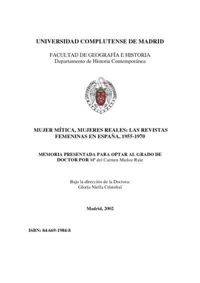 Mujer mítica, mujeres reales las revistas femeninas en España, 1955-1970