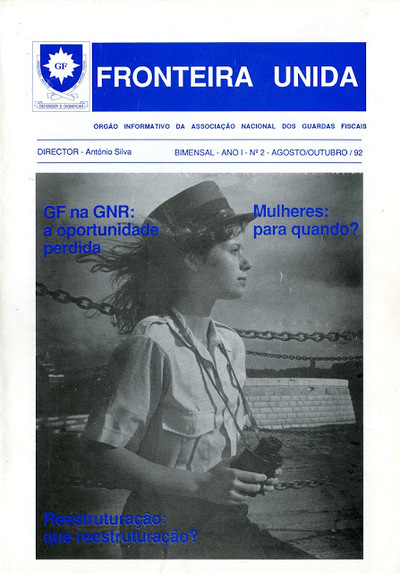 Fronteira Unida: órgão informativo da Associação Nacional dos Profissionais dos Guardas Fiscais