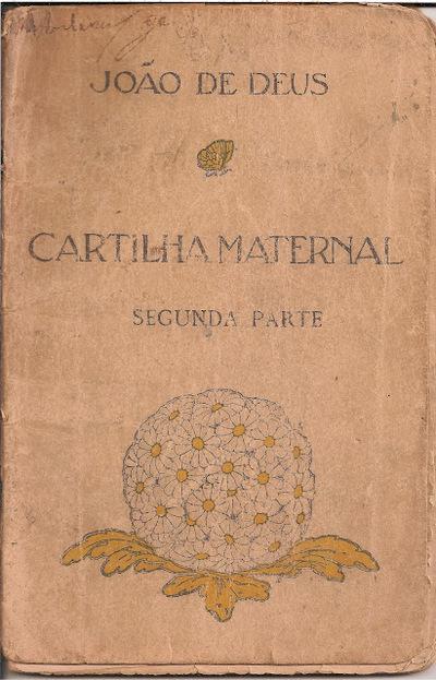 Cartilha materna ou a arte da leitural: segunda parte
