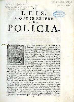 Leis a que se refere a da polícia : [Regimento dos quadrilheiros desta cidade de Lisboa, e sobre as mais cousas nelle declaradas]