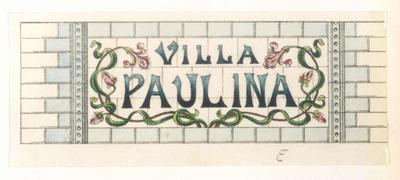 Manufacture de Céramiques Décoratives de Hasselt (1895-1954), ontwerptekening voor een tegelpaneel met tekst Villa Paulina, 1896-1914, potlood, inkt, waterverf op papier.