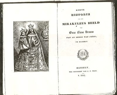 Pieter Fredrik Milis (1801-1865), boek Korte historie van het Mirakuleus beeld van Onze Lieve Vrouw van Roede van Jesse te Hasselt, 1842, papier.