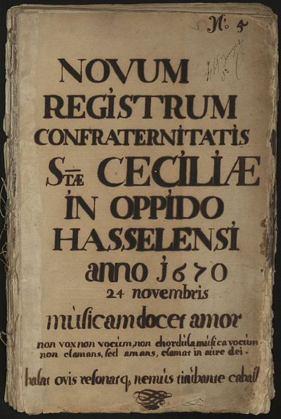 Anoniem, register van de Sint-Ceciliakamer 'Novum Registrum Confraternitatis Sanctae Ceciliae in Oppido Hasselensi anno 1670', 1670-1767, handgeschreven op papier.