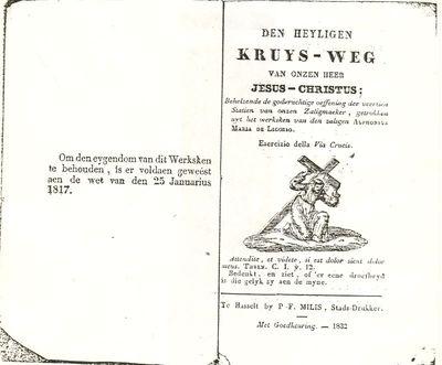 Pieter Frederik Milis (1801-1865), boek Den Heyligen Kruys-Weg van onze Heer Jezus-Christus, 1832, papier.