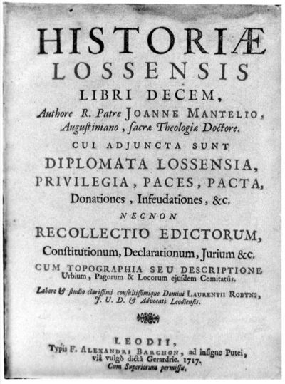 Joannes Mantelius (1599-1676), auteur, Alexander Barchon, uitgever, boek Historiae Lossensis, 1717, papier.