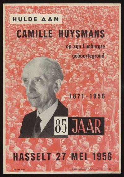Excelsior N.V., affiche ter gelegenheid van de 85ste verjaardag van Camille Huysmans (1871-1968), 1956, papier.