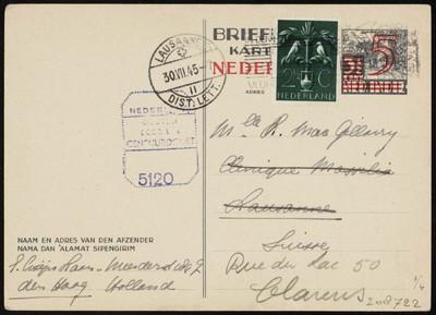 Vier handbeschreven (inkt) briefkaarten van E. Cosijn (?) Ln.v. Meerdervoort 189, Den Haag aan Mll. Broers van Dort te Suisse: 16 Julie '45 stempelno. 5271; 22 julie '45; 29 Julie '45 st.no. 5555 en mll. R. Mac. Gellaery 13 July '45 no. stempel 5120.