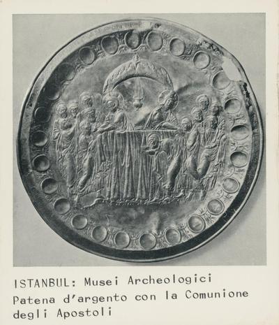 Istanbul: Musei Archeologici. Patena d'argento con la Comunione degli Apostoli