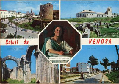 Saluti da Venosa: Piazza Castello, monumento ai caduti; Anfiteatro e chiesa della S.S. Trinità; via Appia; ruderi del tempio della S.S. Trinità; Orazio Flacco poeta