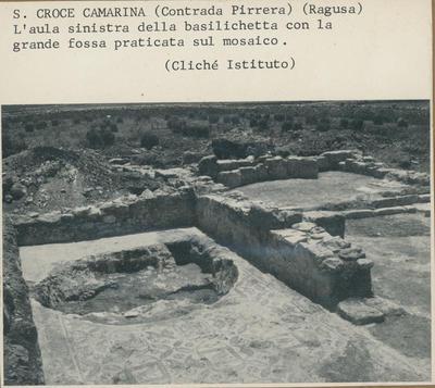 S. Croce Camarina (Contrada Pirrera). (Ragusa). L'aula sinistra della basilichetta con la grande fossa praticata sul mosaico
