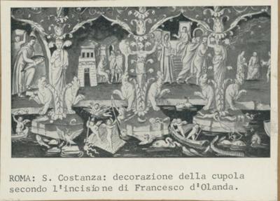 Roma. S. Costanza: decorazione della cupola secondo l'incisione di Francesco d'Olanda