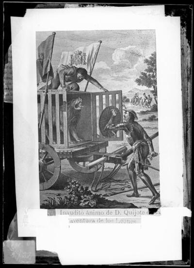 Grabado del Quixote : Escena titulada Inaudito ánimo de D. Quijote en la aventura de los leones.