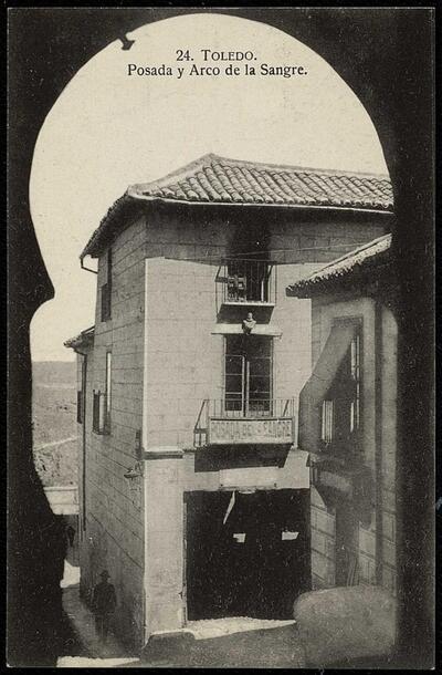 Toledo : Posada y Arco de la Sangre.-.