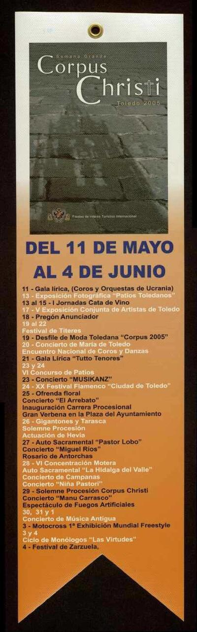 - Banderola que recoge el programa de actos de las Fiestas del Corpus Christi de Toledo celebradas del 11 de mayo al 4 de junio de 2005.