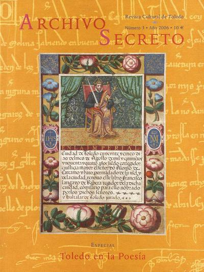 Archivo Secreto : revista cultural de Toledo. 2006, n.º 3.