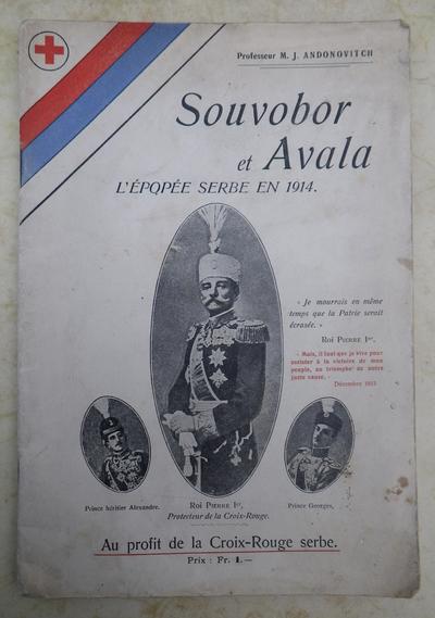 'Souvobor at Avala - L'Epopee Serbe en 1914'