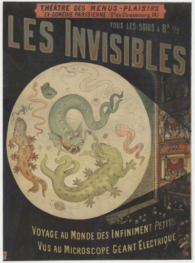 Théâtre des Menus-Plaisirs, ex Comédie-Parisienne... Les invisibles. Voyage au monde des infiniment petits, vus au microscope géant électrique : [affiche] / [non signé]