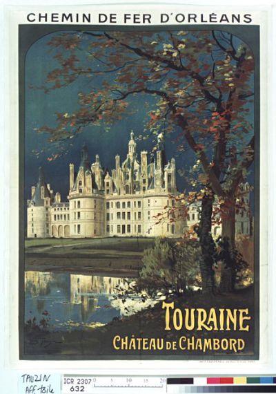 Chemin de fer d'Orléans. Touraine. Château de Chambord : [affiche] / Louis Tauzin