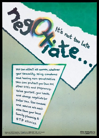 The female symbol forming part of the words 'negotiate'; an advertisement for the National Aids Helpline by the Liverpool Health Promotion Unit. Colour lithograph, 1992