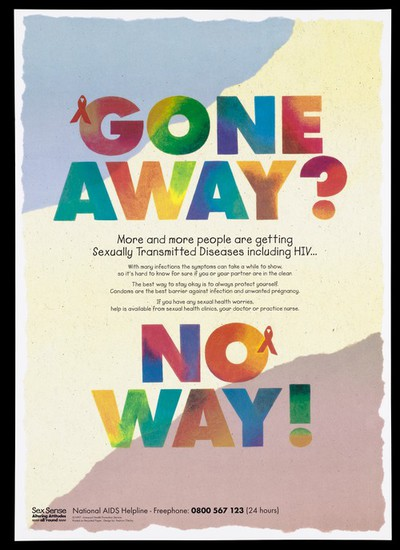 Two red ribbons representing Aids awareness decorate the words 'Gone away? No Way!'; an advertisement for the National Aids Helpline by the Liverpool Health Promotion Service. Colour lithograph, 1997