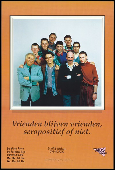A group photograph of gay men standing in a triangular formation with the message 'Friends remain friends, HIV positive or not'; an advertisement for helplines for those with AIDS and HIV by Het AIDS team in Antwerp. Colour lithograph by Wilberto van den Boogaard, ca. 1995.