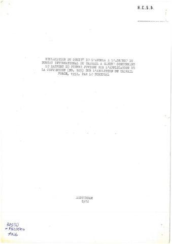 Reclamation du Comité de l' Angola a l' adresse du Bureau International du Travail a Genève concernant le rapport de Pierre Juvigny sur l' application de la convention (nº 105) sur l' abolition du travail forcé, 1957, par le Portugal