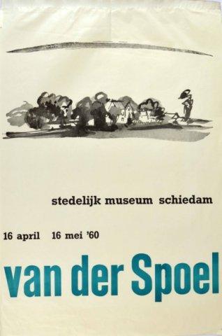 Affiche voor de tentoonstelling van H.M. van der Spoel, gehouden van 16 april tot 14 mei 1960 in het Stedelijk Museum Schiedam onder het conservatorschap van Pierre           Janssen.