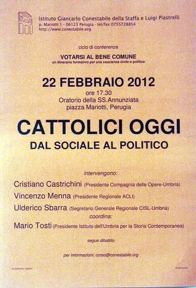 Cattolici oggi. Dal sociale al politico
