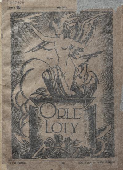 Orle Loty : półmiesięcznik ilustrowany : lotnictwo — radio — film — sport i pokrewne. 1924, nr1
