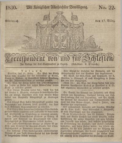 Correspondent von und fuer Schlesien. 1830, No. 22 (17 März) + dod.