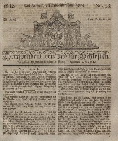 Correspondent von und fuer Schlesien. 1832, No. 13 (15 Februar) + dod.