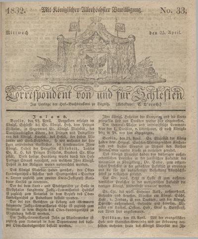 Correspondent von und fuer Schlesien. 1832, No. 33 (25 April) + dod.