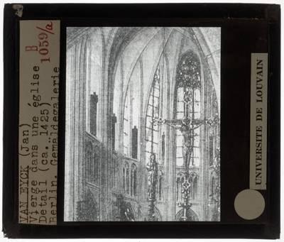 Jan van Eyck. Madonna in de kerk Detail: Koor en Crucifix