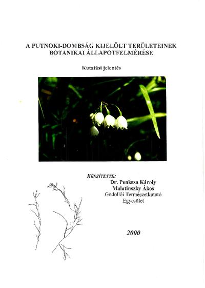 A Putnoki-dombság kijelölt területeinek botanikai állapotfelmérése