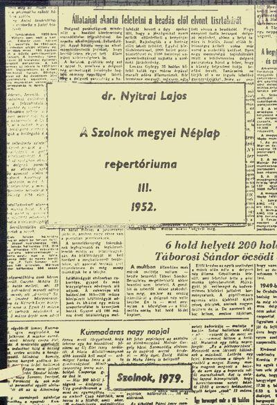 A Szolnok megyei Néplap repertóriuma, 3.