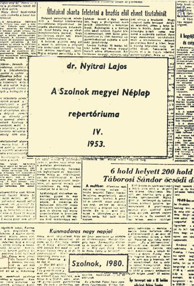 A Szolnok megyei Néplap repertóriuma, 4.