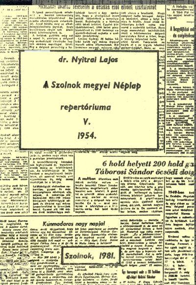 A Szolnok megyei Néplap repertóriuma, 5.