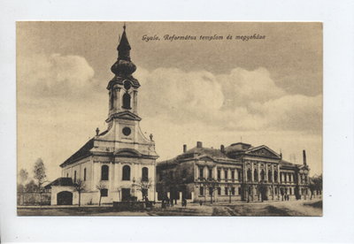 Református templom és megyeháza, Gyula