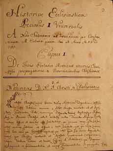 Historiae Ecclesiasticae, Periodus I. Universalis, a nato Salvatore ad 313