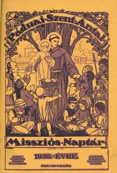 Páduai Szent Antal Missziós Naptár 1930.
