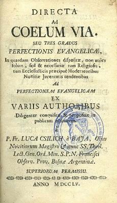 Directa ad coelum via : Seu tres gradus perfectionis evangelicae [...]