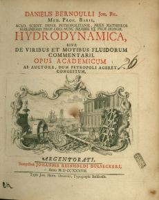Danielis Bernoulli Hydrodynamica : sive de viribus et motibus fluidorum commentarii