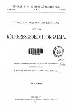 A Magyar Korona országainak 1903. évi külkereskedelmi forgalma