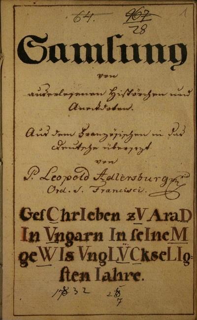Sammlung von auserlegenen Histörchen und Anekdoten. Aus dem Französischen in der Dautche übersetzt von P. Leopold Adlersburg.