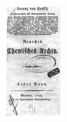 Crell: Neuestes Chemisches Archiv 1.Bd